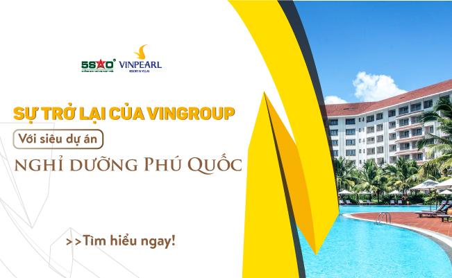 su-tro-lai-cua-vingroup-voi-sieu-du-an-nghi-duong-phu-quoc