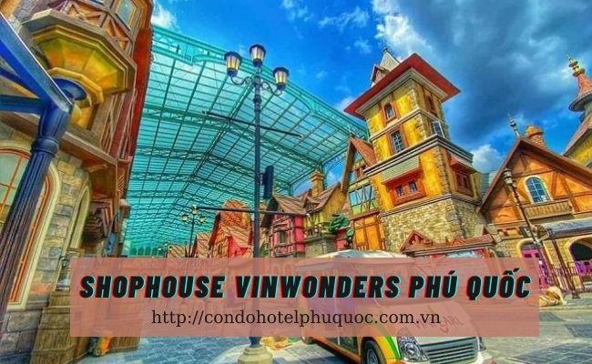 Shophouse Vinwonders Phú Quốc