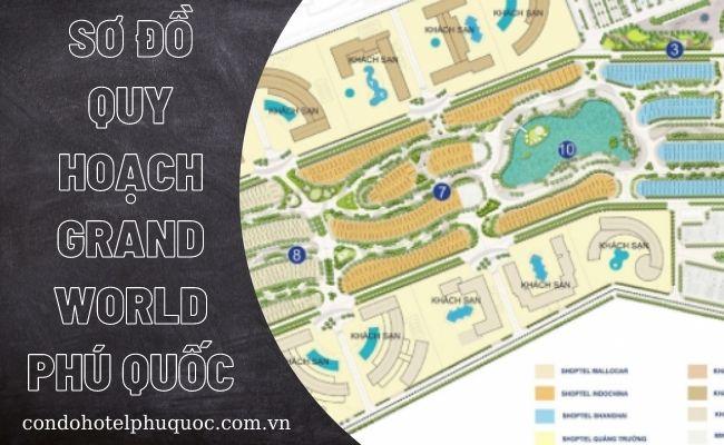 sơ đồ quy hoạch grand world phú quốc