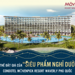 """Điểm mặt 6 yếu tố """"đắt giá"""" tại Movenpick Resort Waverly Phú Quốc"""
