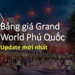 Bảng giá Grand World Phú Quốc – Chính xác từ chủ đầu tư